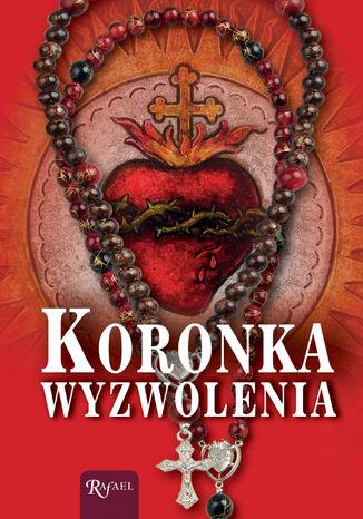Okładka książki/ebooka Koronka wyzwolenia