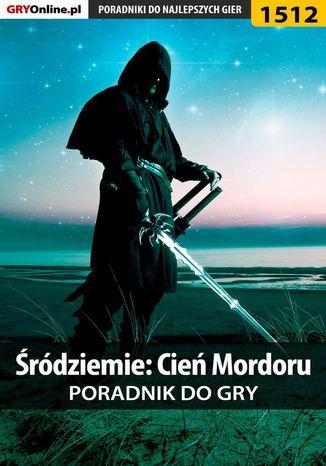 Okładka książki/ebooka Śródziemie: Cień Mordoru - poradnik do gry