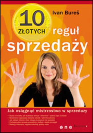 Okładka książki/ebooka 10 złotych reguł sprzedaży