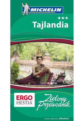 Okładka książki/ebooka Tajlandia. Zielony Przewodnik. Wydanie 1