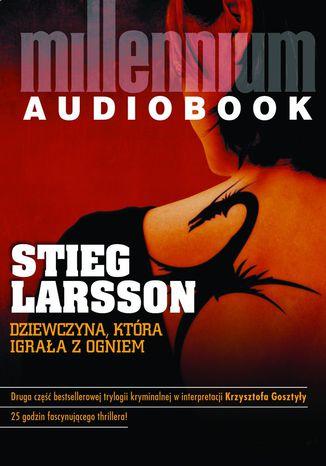 Okładka książki/ebooka Millennium. Dziewczyna, która igrała z ogniem (#2)