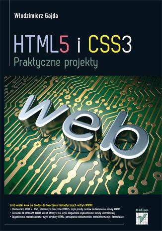 Okładka książki/ebooka HTML5 i CSS3. Praktyczne projekty