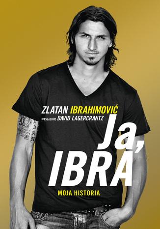 Okładka książki/ebooka Ja, Ibra