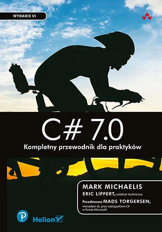 Okładka książki/ebooka C# 7.0. Kompletny przewodnik dla praktyków. Wydanie VI