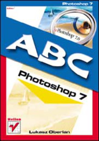 Okładka książki/ebooka ABC Photoshop 7