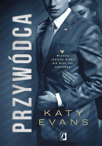 Okładka książki/ebooka Przywódca. Biały Dom. Tom 2
