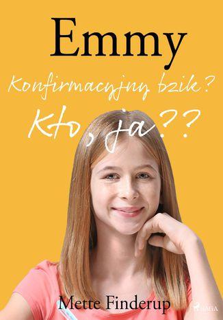 Okładka książki/ebooka Emmy 0 - Konfirmacyjny bzik? Kto, ja?