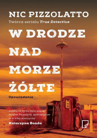 Okładka książki/ebooka W drodze nad Morze Żółte