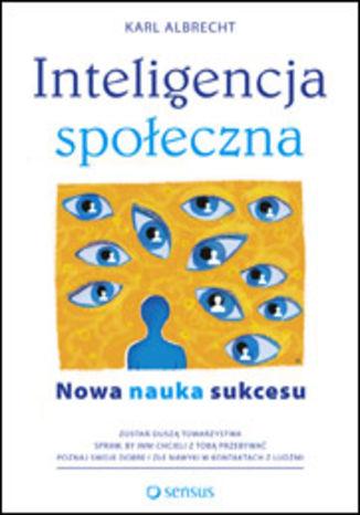 Okładka książki/ebooka Inteligencja społeczna. Nowa nauka sukcesu