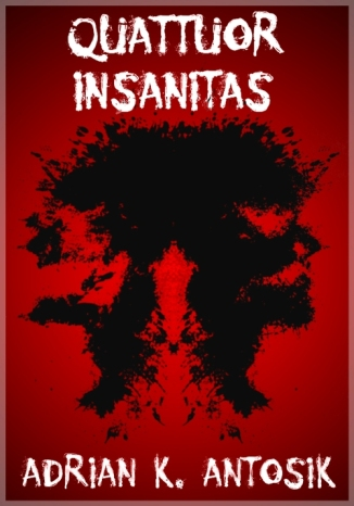 Okładka książki/ebooka Quattuor Insanitas