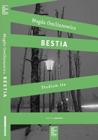 Okładka książki/ebooka Bestia. Studium zła