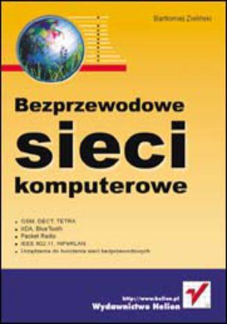 Okładka książki/ebooka Bezprzewodowe sieci komputerowe