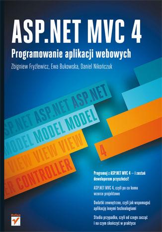 Okładka książki/ebooka ASP.NET MVC 4. Programowanie aplikacji webowych