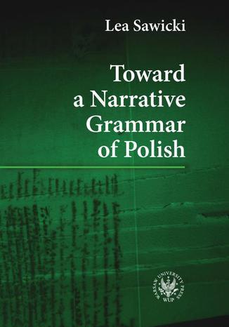 Okładka książki/ebooka Toward a Narrative Grammar of Polish