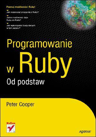 Okładka książki Programowanie w Ruby. Od podstaw