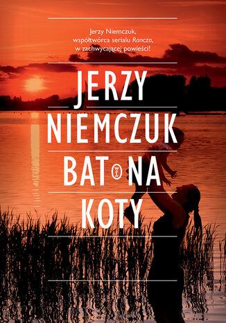 Okładka książki/ebooka Bat na koty