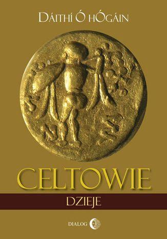 Okładka książki/ebooka Celtowie