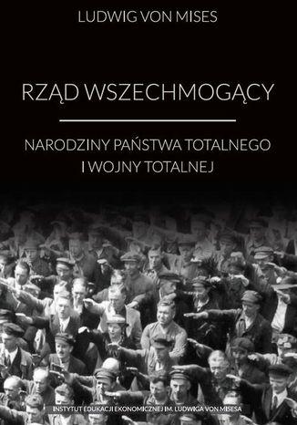 Okładka książki/ebooka Rząd wszechmogący