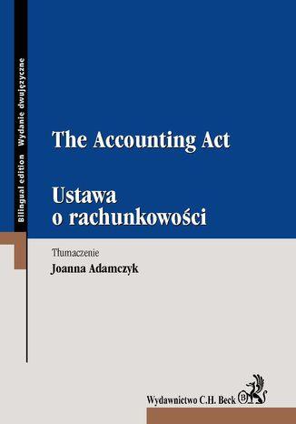 Okładka książki/ebooka Ustawa o rachunkowości. The Accounting Act