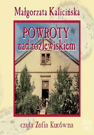 Okładka książki/ebooka Powroty nad rozlewiskiem