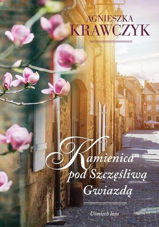 Okładka książki/ebooka Uśmiech losu Tom 1 Kamienica pod Szczęśliwą Gwiazdą