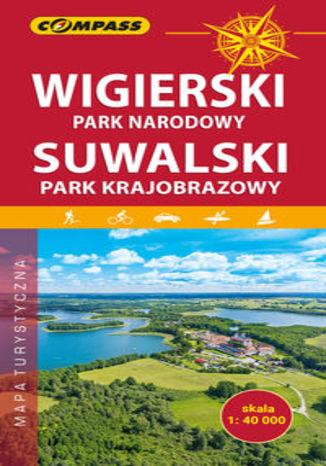 Okładka książki/ebooka Wigierski Park Narodowy, Suwalski Park Krajobrazowy