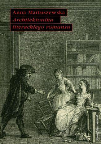 Okładka książki/ebooka Architektonika literackiego romansu