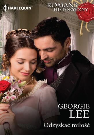 Okładka książki/ebooka Odzyskać miłość