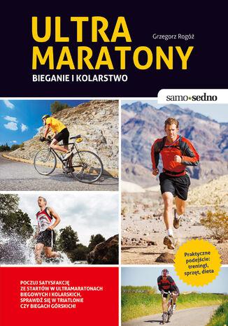 Okładka książki/ebooka Ultramaratony biegowe i kolarskie