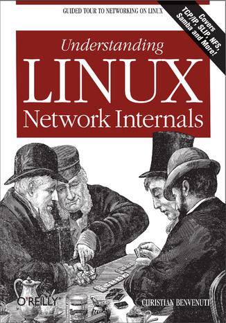 Okładka książki/ebooka Understanding Linux Network Internals