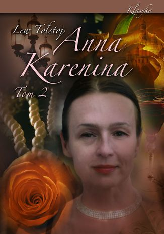Okładka książki/ebooka Anna Karenina. Tom II