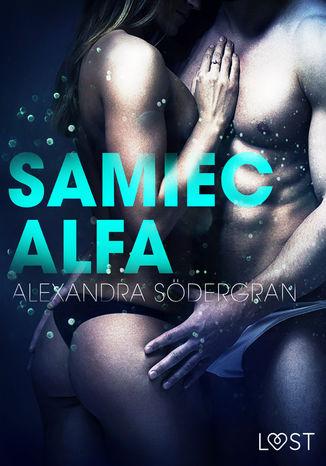 Okładka książki/ebooka Samiec alfa - opowiadanie erotyczne