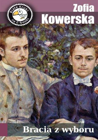 Okładka książki/ebooka Bracia z wyboru