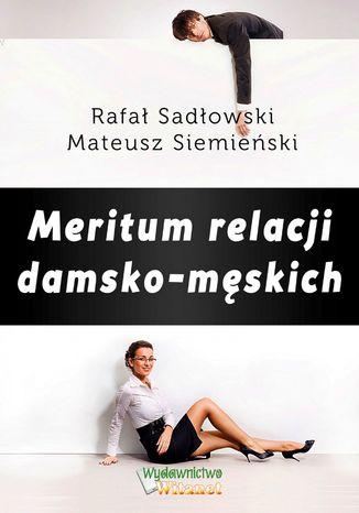 Okładka książki/ebooka Meritum relacji damsko-męskich
