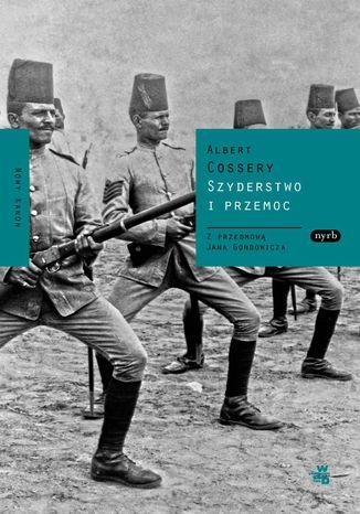 Okładka książki/ebooka Szyderstwo i przemoc