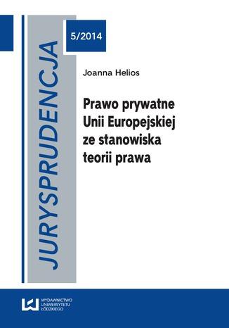 Okładka książki/ebooka urysprudencja 5. Prawo prywatne Unii Europejskiej ze stanowiska teorii prawa