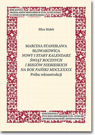 Okładka książki/ebooka Marcina Stanisława Słowakowica Nowy i stary kalendarz świąt rocznych i biegów niebieskich na rok pański MDCLXXXIX