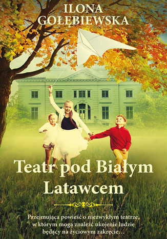 Okładka książki/ebooka Teatr pod Białym Latawcem
