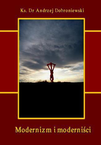 Okładka książki/ebooka Modernizm i moderniści