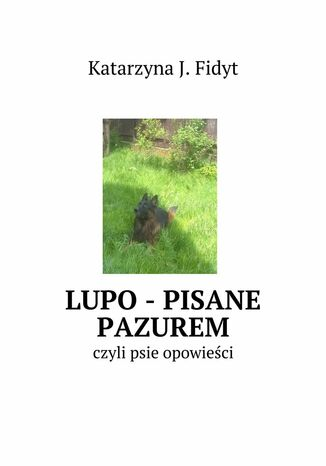 Okładka książki/ebooka Lupo - pisane pazurem