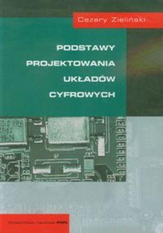 Okładka książki/ebooka Podstawy projektowania układów cyfrowych