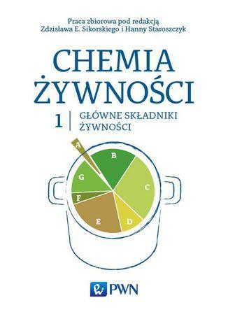 Okładka książki/ebooka Chemia żywności Tom 1. Główne składniki żywności