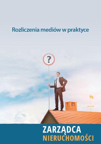 Okładka książki/ebooka Rozliczenia mediów w praktyce