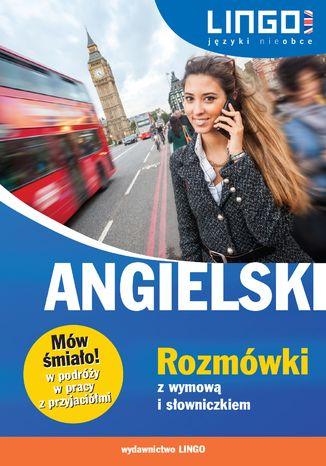 Okładka książki/ebooka Angielski. Rozmówki z wymową i słowniczkiem