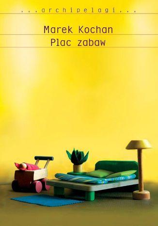 Okładka książki/ebooka Plac Zabaw