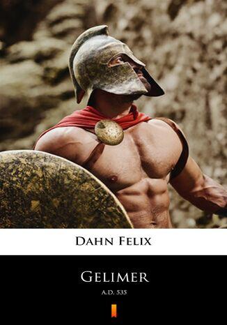 Okładka książki/ebooka Gelimer. A.D. 535