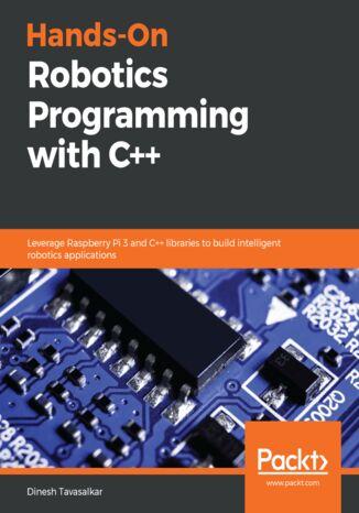 Okładka książki/ebooka Hands-On Robotics Programming with C++