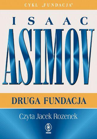 Okładka książki/ebooka Fundacja. Druga Fundacja
