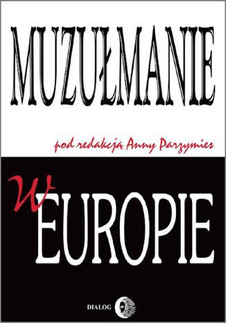 Okładka książki/ebooka Muzułmanie w Europie