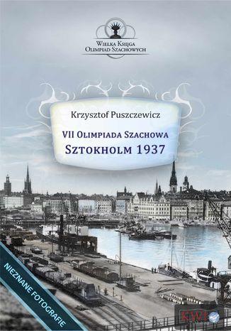 Okładka książki/ebooka VII Olimpiada Szachowa - Sztokholm 1937